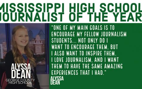 Alyssa Dean is the Mississippi High School Journalist of the Year!